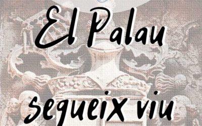 EL PALAU SEGUEIX VIU