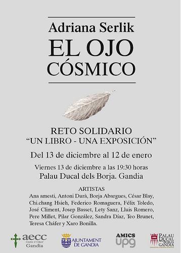 EXPOSICIÓN EL OJO CÓSMICO DE ADRIANA SERLIK