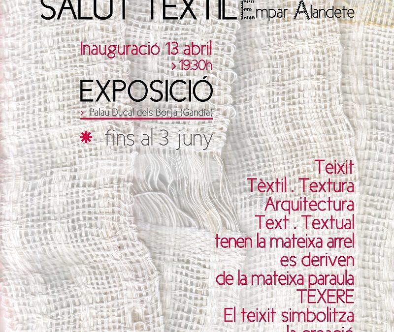 Exposición SALUT TÈXTIL de Empar Alandete