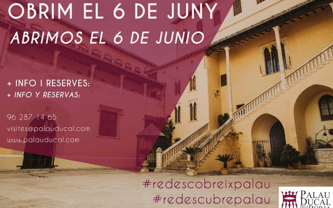 EL PALAU DUCAL DELS BORJA REABRIRÁ SUS PUERTAS EL DÍA 6 DE JUNIO
